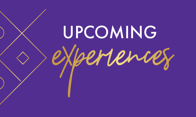 Upcoming Experiences